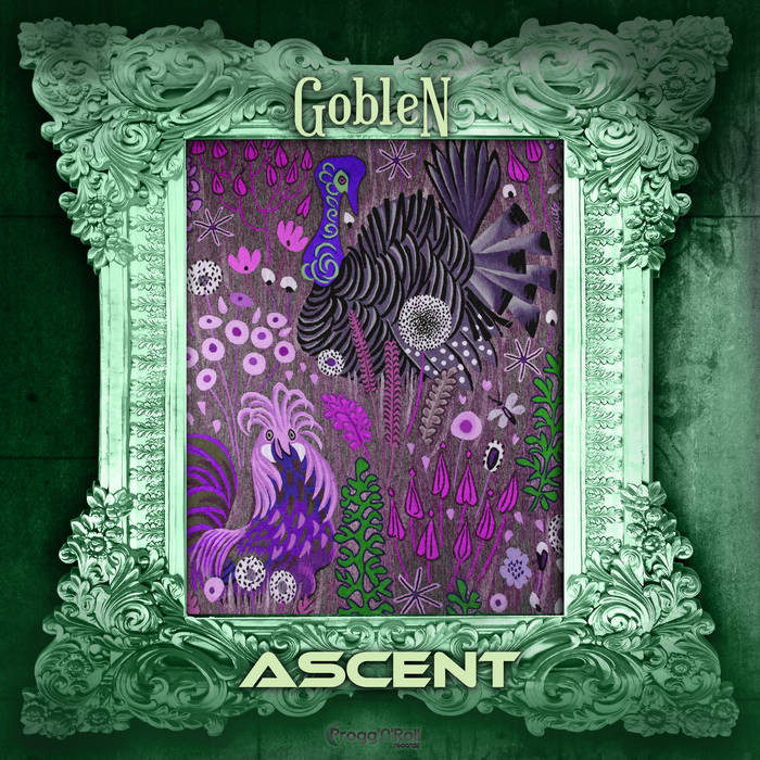 ProggNRoll Records - ASCENT - Goblen