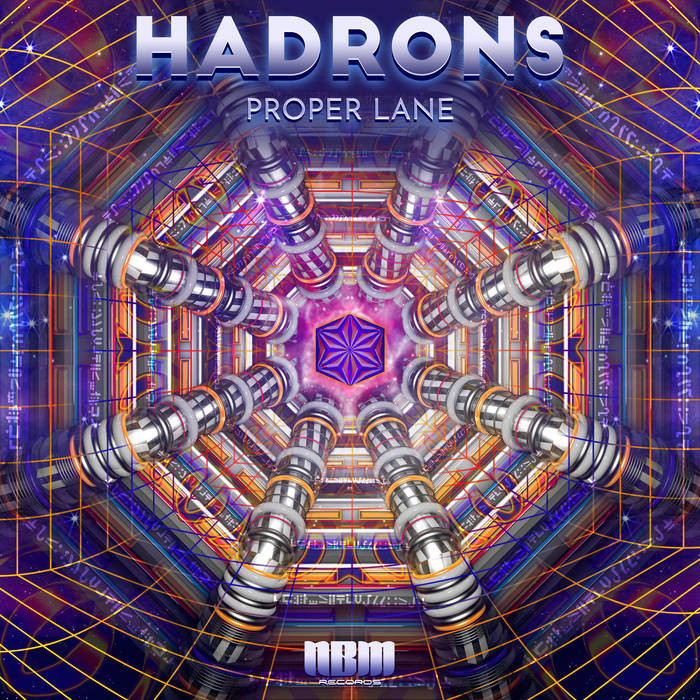 nbm records - PROPER LANE - Hadrons
