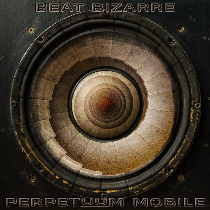 Iboga Records - BEAT BIZARRE - Perpetuum Mobile