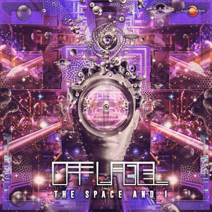Blacklite Records - OFFLABEL - The Space And I