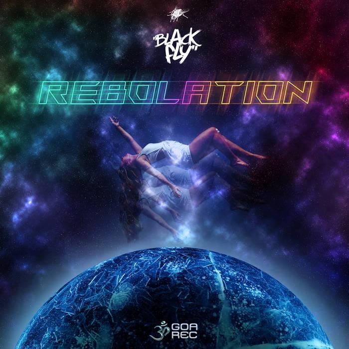 Goa Records - BLACK FLY - Rebolation