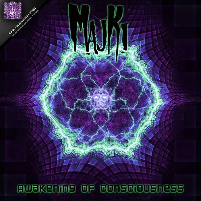 Ohm Ganesh Pro - MAJKI - Awakening Of Consciousness