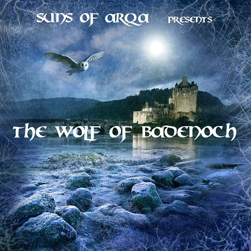 Arka Sound - SUNS OF ARQA - The Wolf of Badenoch (1343-1405)