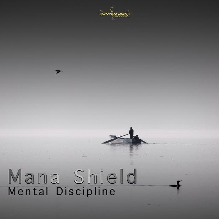 Ovnimoon Records - MANA SHIELD - Mental Discipline