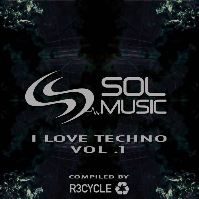 Sol Music - .Various - I Love Techo, Vol. 1
