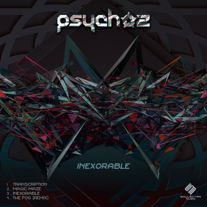 Soulectro Music - PSYCHOZ - Inexorable
