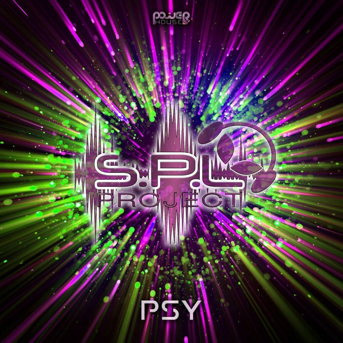 Power House - S.P.L PROJECT - Psy