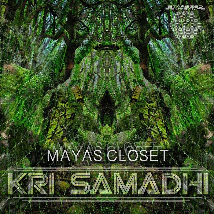 starseed psytrance - KRI SAMADHI - Maya's Closet
