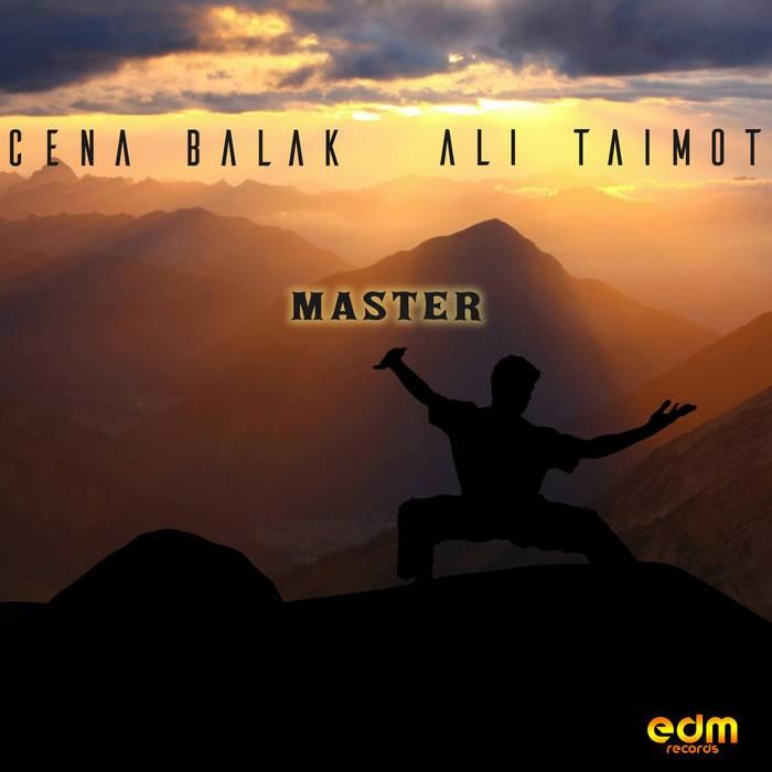 Edm Records - CENA BALAK, ALI TAIMOT - Master