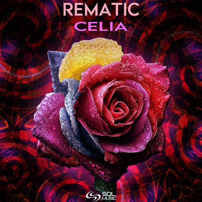 Sol Music - REMATIC - Celia