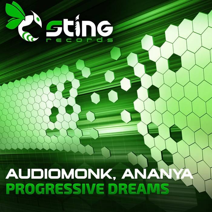 Sting Records - AUDIOMONK, ANANYA - Progressive Dreams