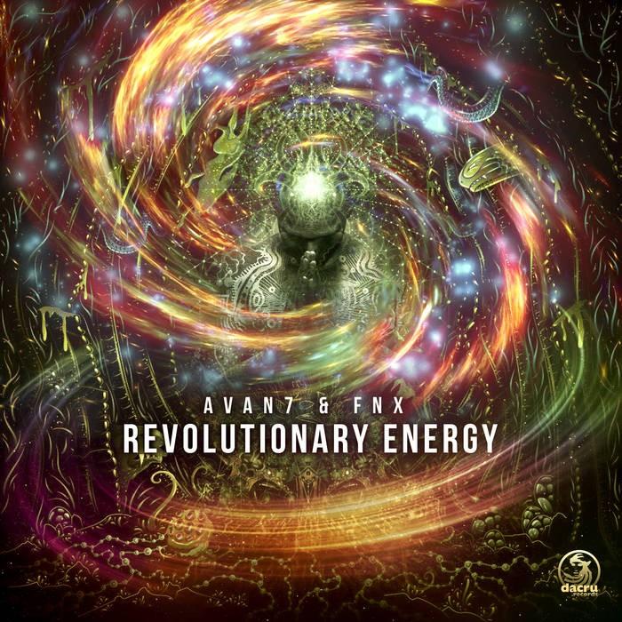 Dacru Records - AVAN7, FNX - Revolutionary Energy