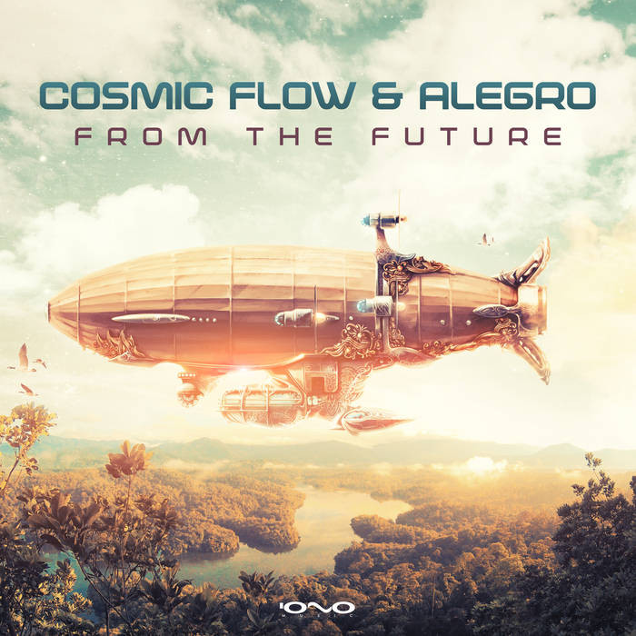 Iono Music - COSMIC FLOW, ALEGRO - From the Future