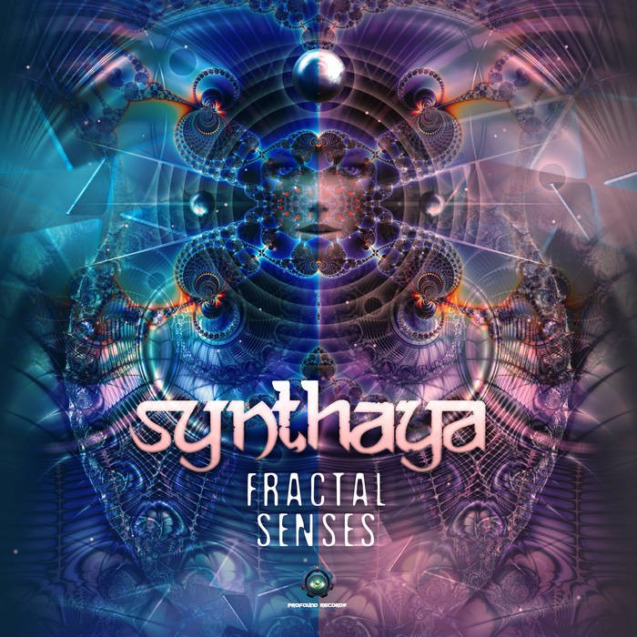 Profound Records - SYNTHAYA - Fractal Senses