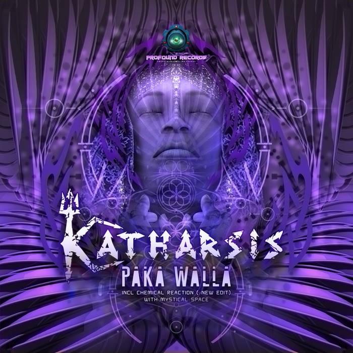 Profound Records - KATHARSIS - Paka Walla