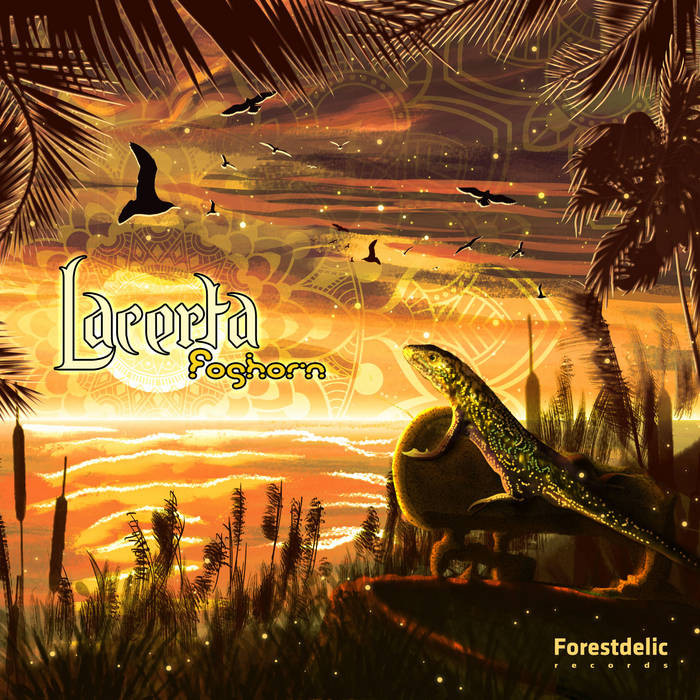 Forestdelic Records - LACERTA - Foghorn