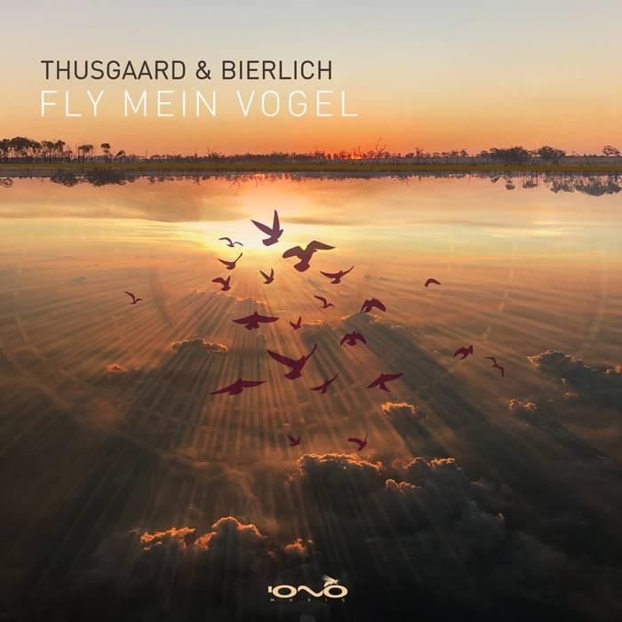 Iono Music - THUSGAARD, BIERLICH - Fly Mein Vogel