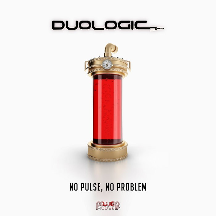 Power House - DUOLOGIC - No Pulse, No Problem