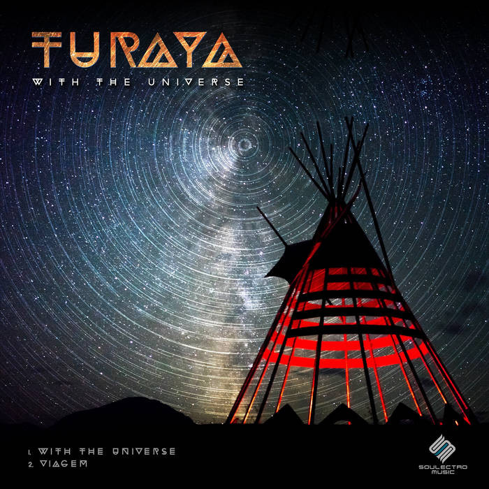 Soulectro Music - TURAYA - With The Universe