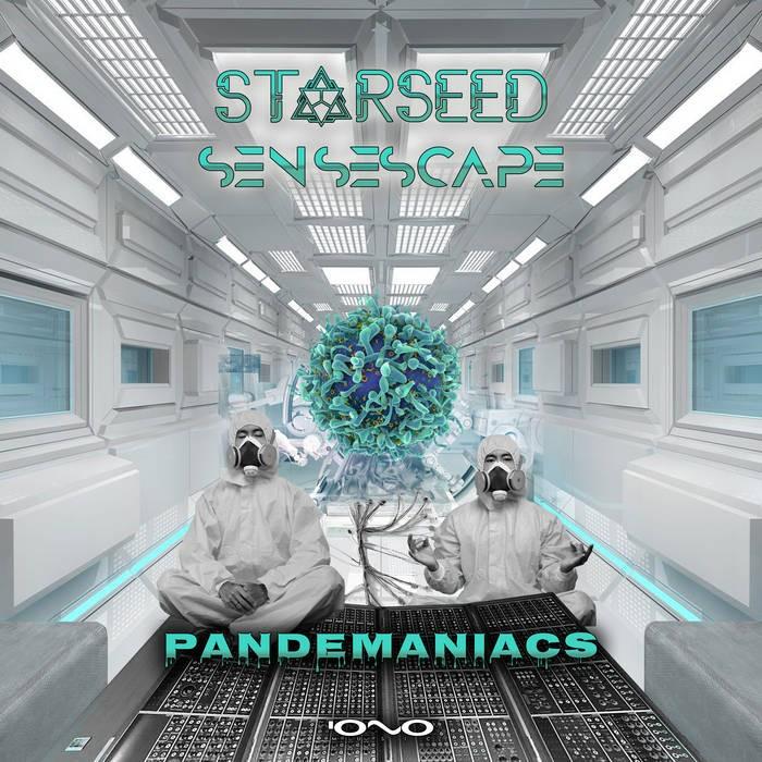 Iono Music - STARSEED, SENSESCAPE - Pandemaniacs