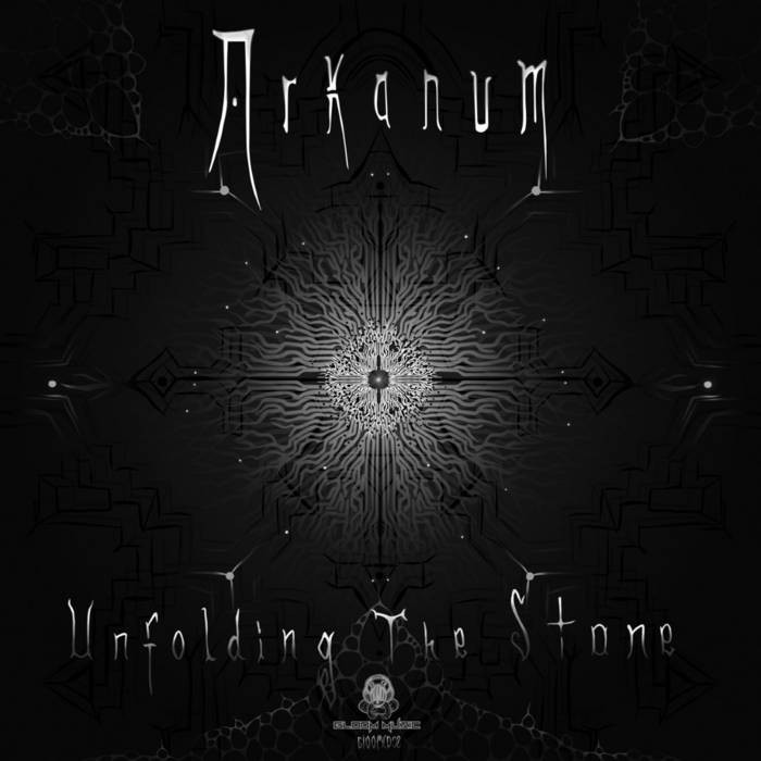 GloOm Music - ARKANUM - Unfolding The Stone