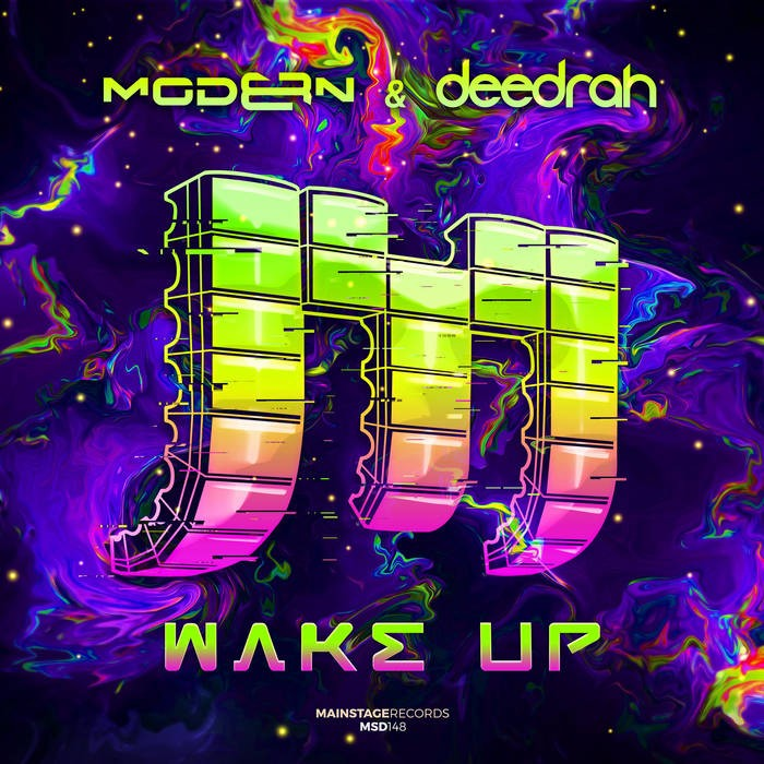mainstage records - DEEDRAH, MODERN8 - WAKE UP