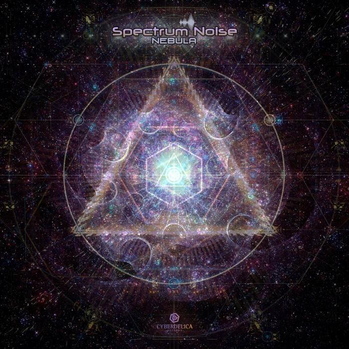 Cyberdelica Records - SPECTRUM NOISE - Nebula
