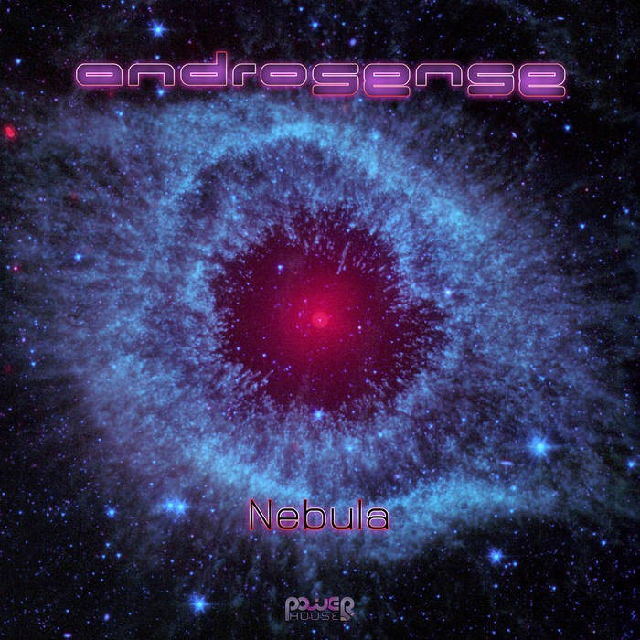 Power House - ANDROSENSE - Nebula