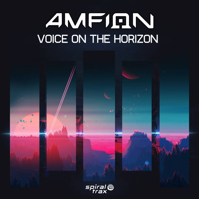 Spiral Trax Records - AMFION - Voice On The Horizon