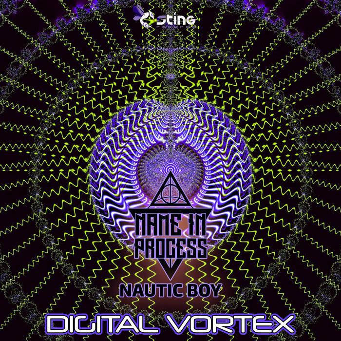 Sting Records - NAME IN PROCESS, NAUTIC BOY - Digital Vortex