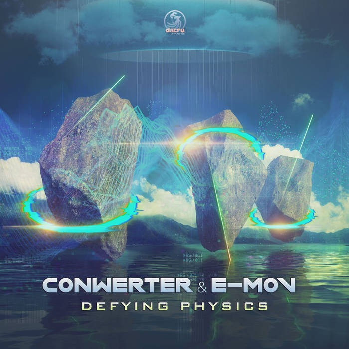 Dacru Records - CONWERTER, E-MOV - Defying Physics