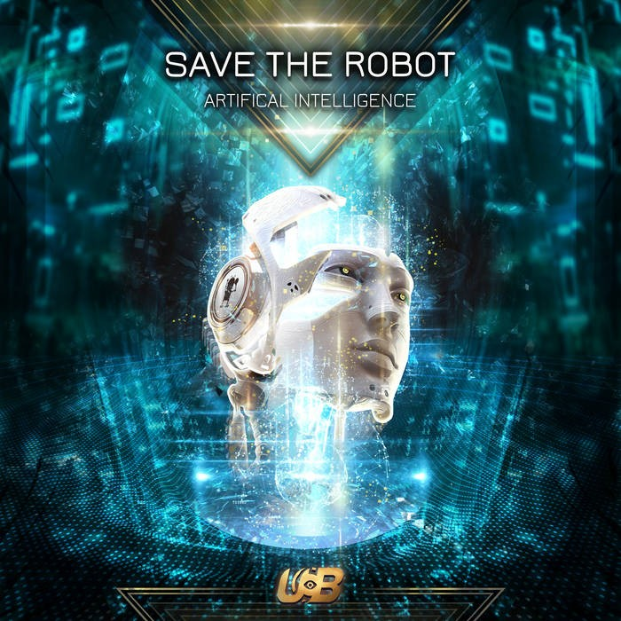 United Beats Records - SAVE THE ROBOT - Artificial Intelligence