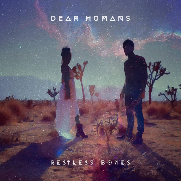 Sofa Beats Records - DEAR HUMANS - Restless Bones
