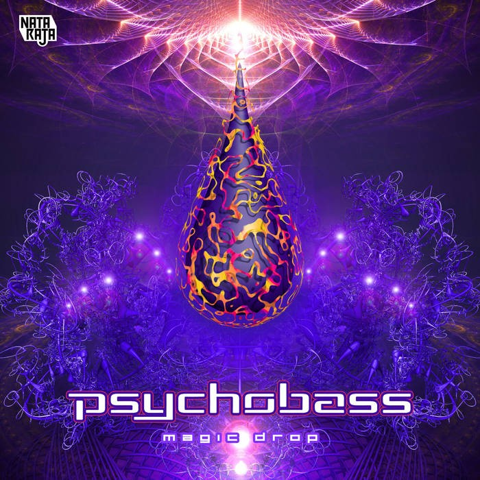Nataraja Records - PSYCHOBASS - Magic Drop