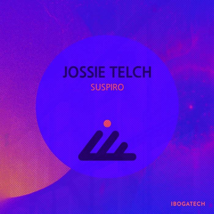 IBOGATECH - JOSSIE TELCH - Suspiro
