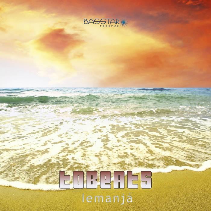 Bass-Star Records - TOBEATS - Lemanja
