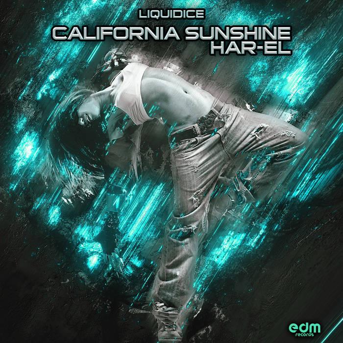 Edm Records - CALIFORNIA SHUNSHINE / HAR-EL - Liquidice