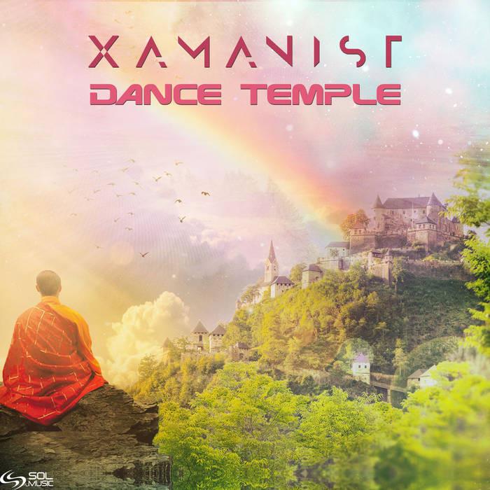 Sol Music - XAMANIST - Dance Temple