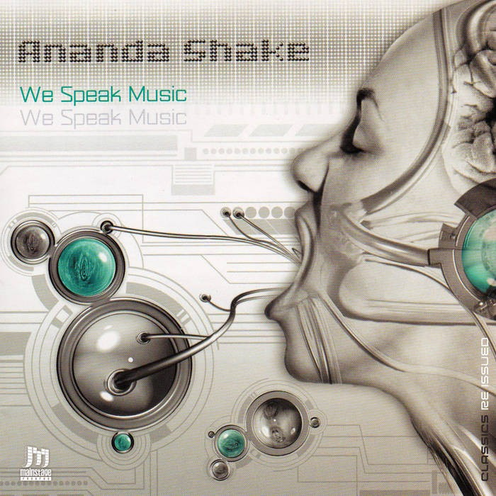 mainstage records - ANANDA SHAKE - WE SPEAK MUSIC