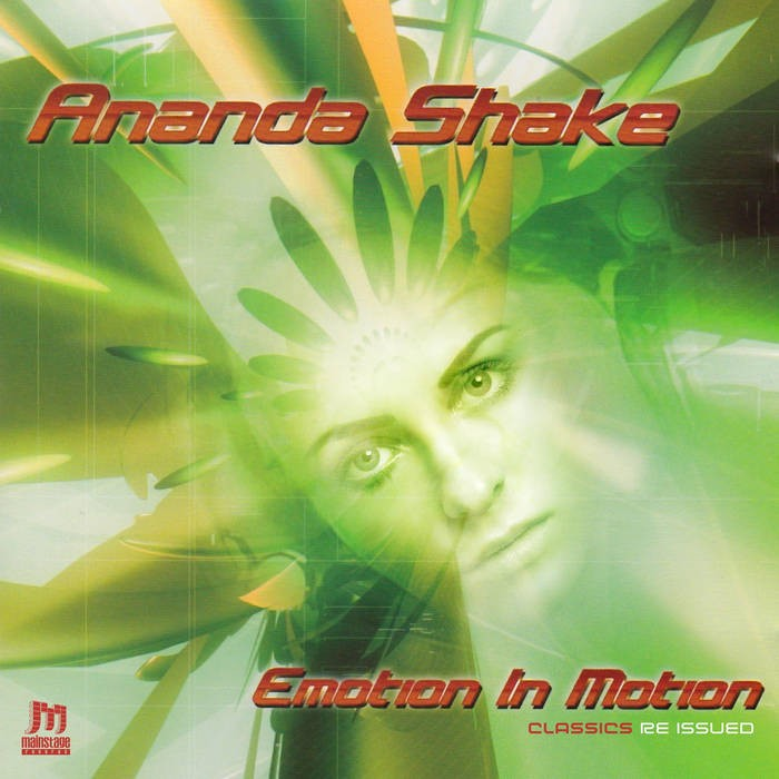 mainstage records - ANANDA SHAKE - EMOTION IN MOTION