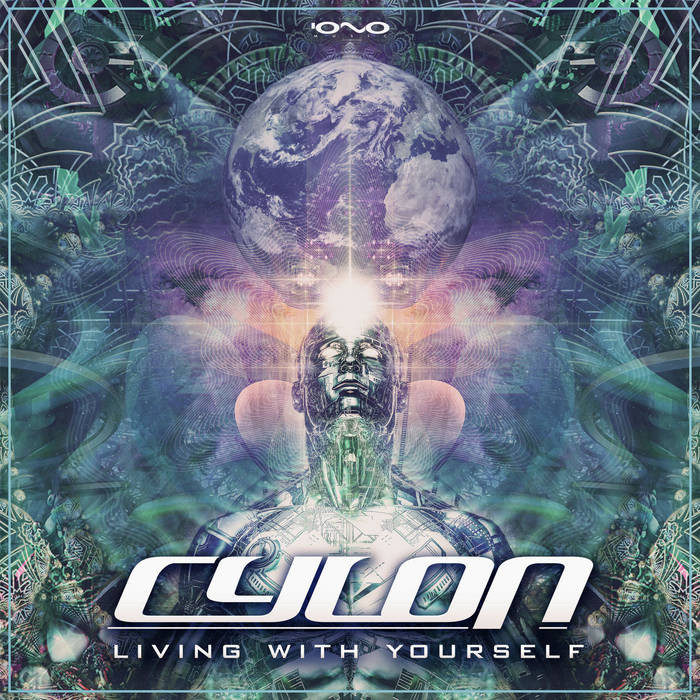 Iono Music - CYLON - Living with Yourself