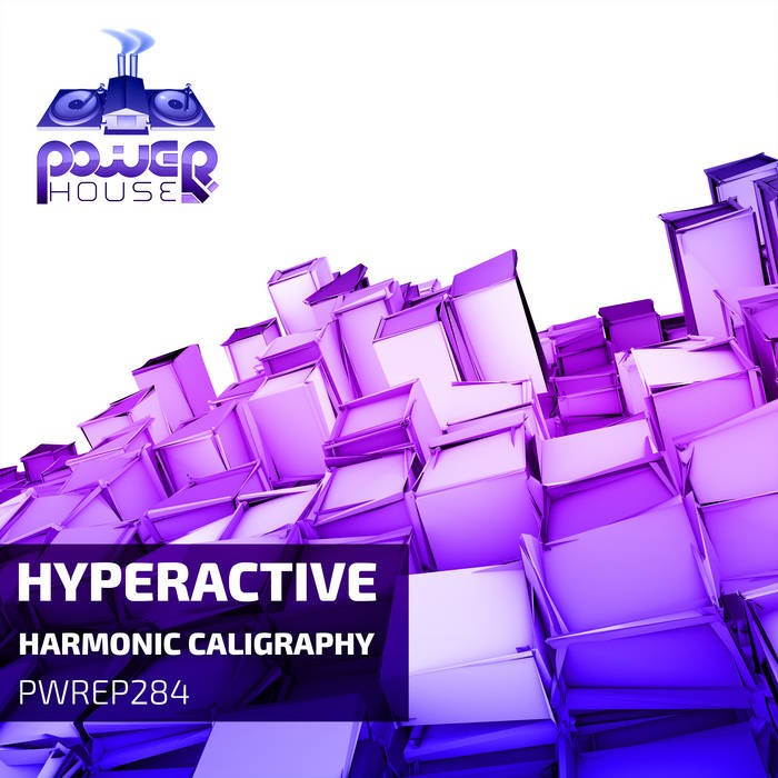 Power House - HYPERACTIVE - Harmonic Caligraphy