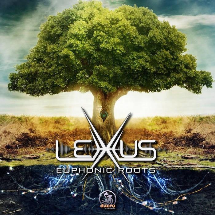 Dacru Records - LEXXUS - Euphonic Roots