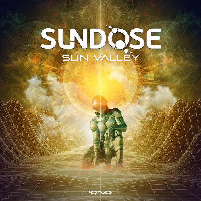 Iono Music - SUNDOSE - Sun Valley