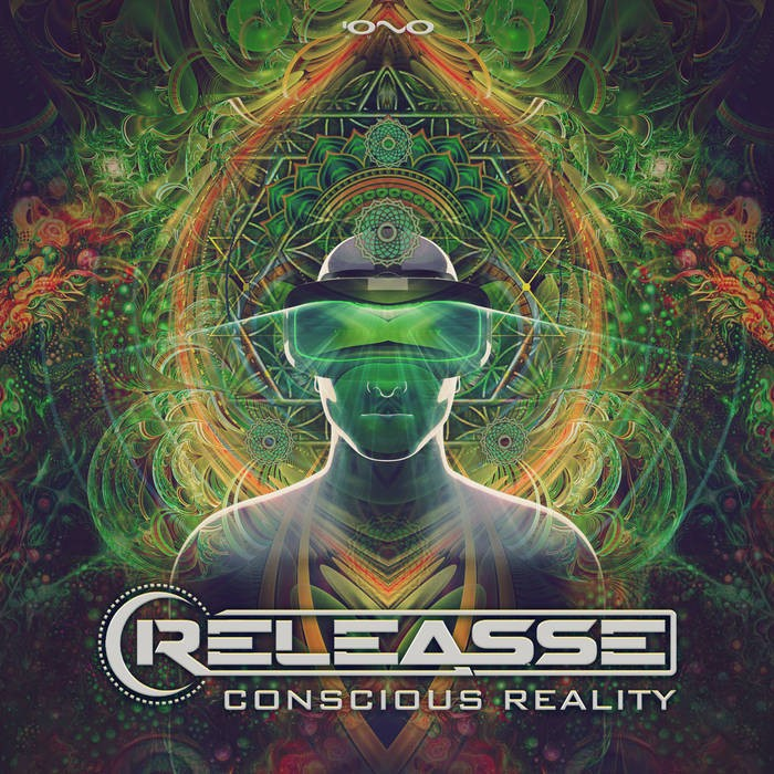 Iono Music - RELEASSE - Conscious Reality