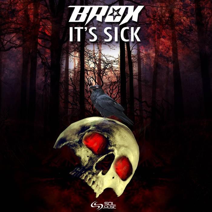 Sol Music - BROX - Its Sick