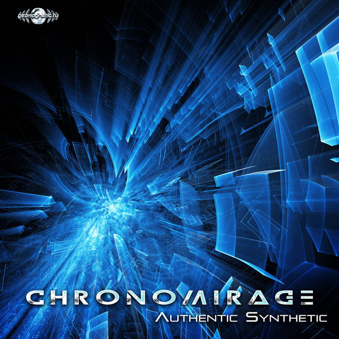 Geomagnetic.tv - CHRONOMIRAGE - Authentic Synthetic