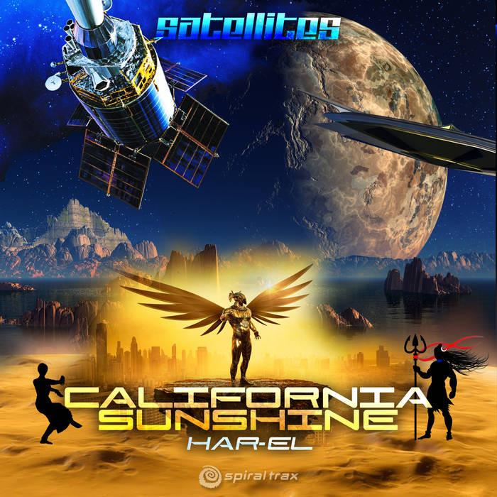 Spiral Trax Records - CALIFORNIA SHUNSHINE / HAR-EL - Satellites