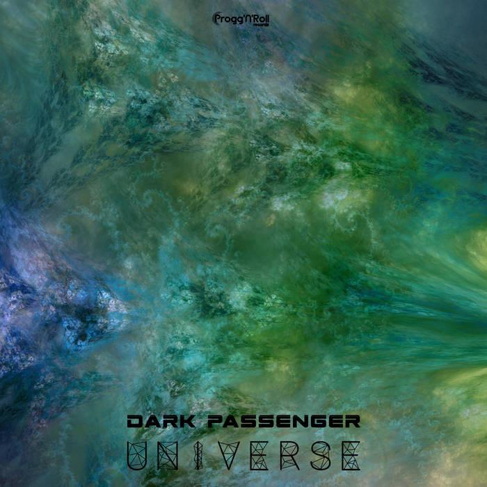 ProggNRoll Records - DARK PASSENGER - Universe