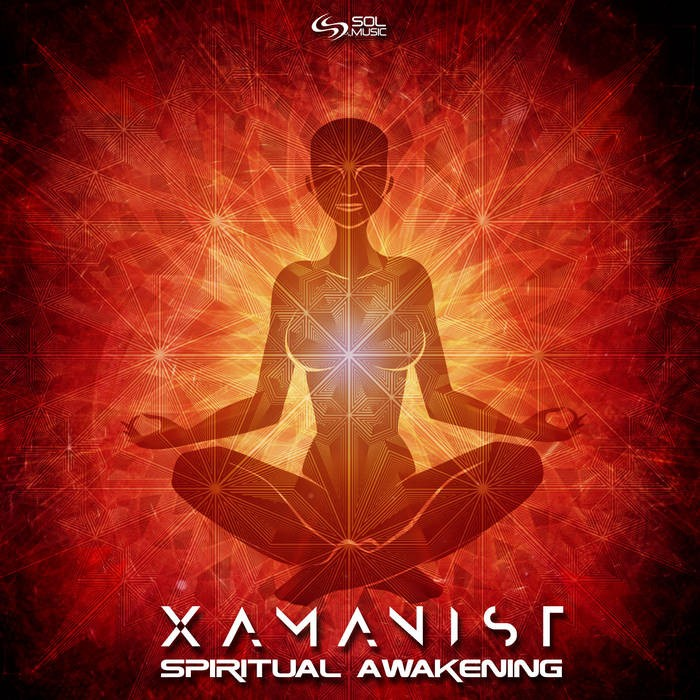 Sol Music - XAMANIST - Spiritual Awakening